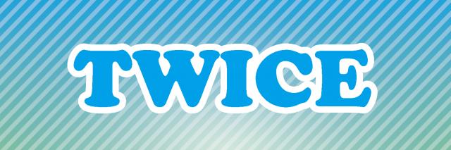 TWICEのスローガン