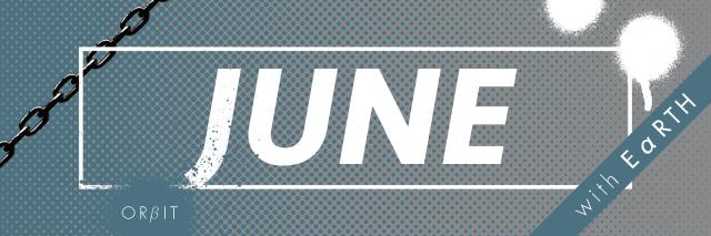 オルビット JUNE のスローガン